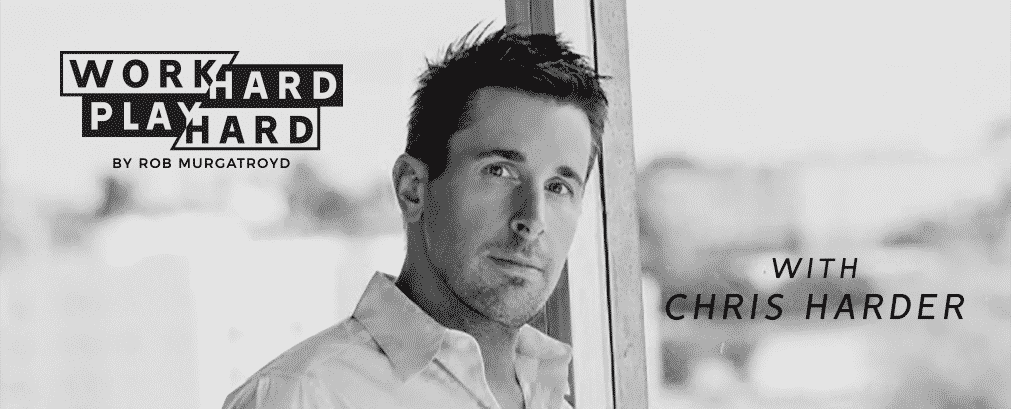 002: Chris Harder | How Thinking BIG Brought Him From Broke To Multiple 7 Figures
