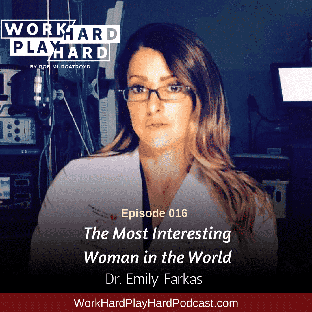 016: Dr. Emily A. Farkas | The Most Interesting Woman in the World