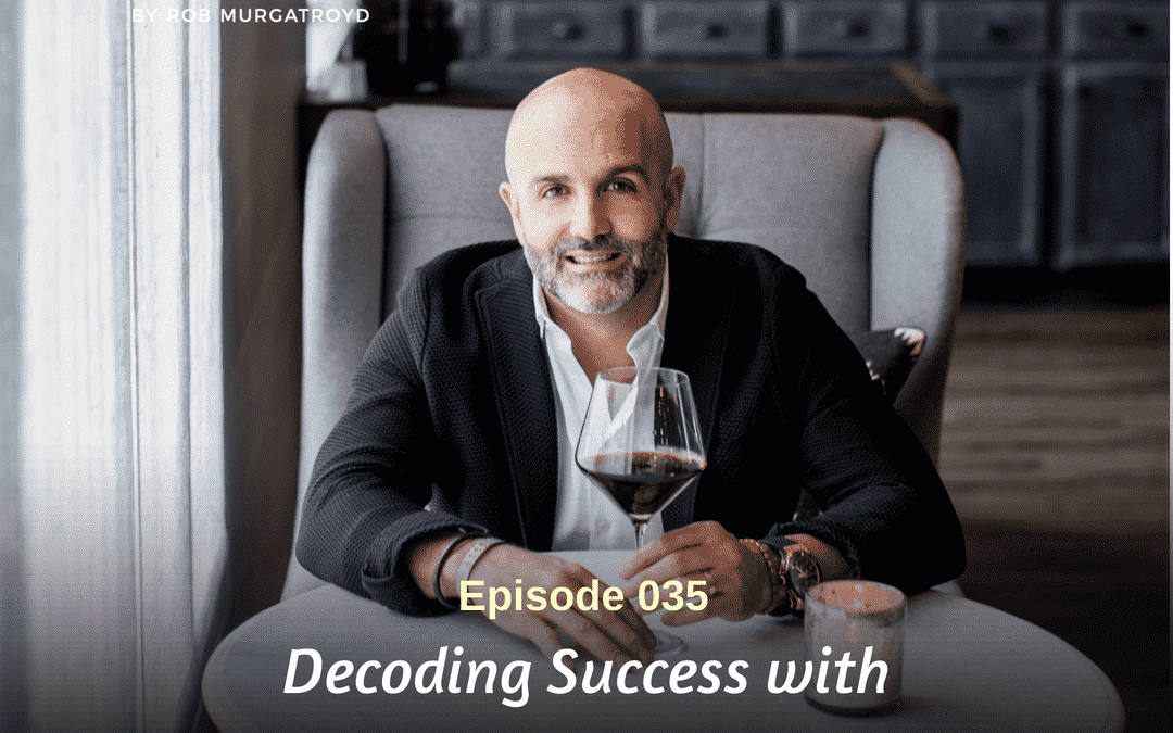 035: Justin Anthony   Decoding Success With Restaurateur