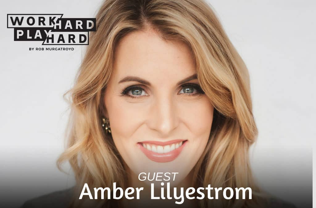 Creating a Life, Brand, and Business That YOU Want – with Amber Lilyestrom