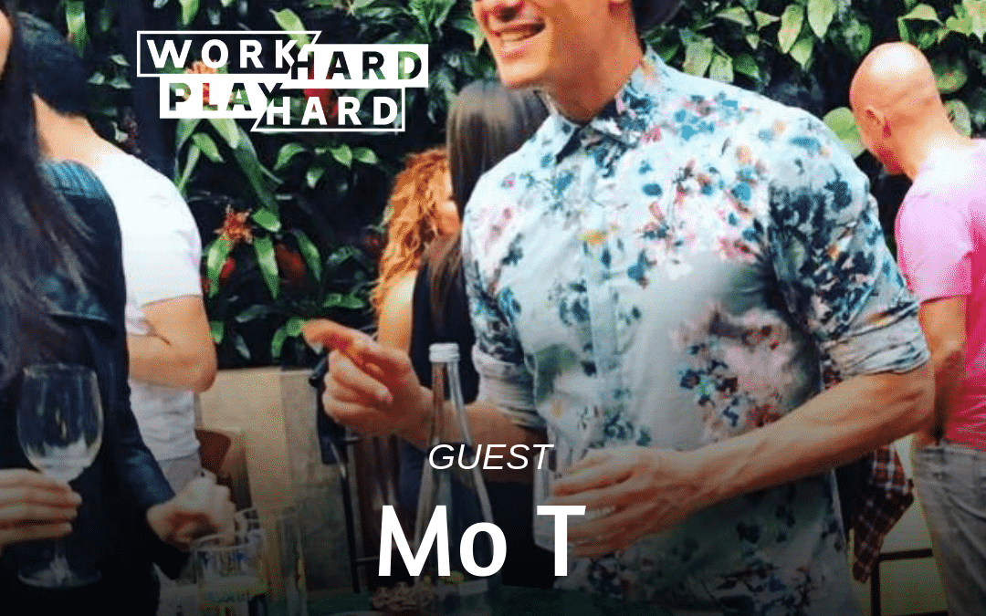 079: Mo T | Working + Playing Hard Abroad: It's A Lifestyle