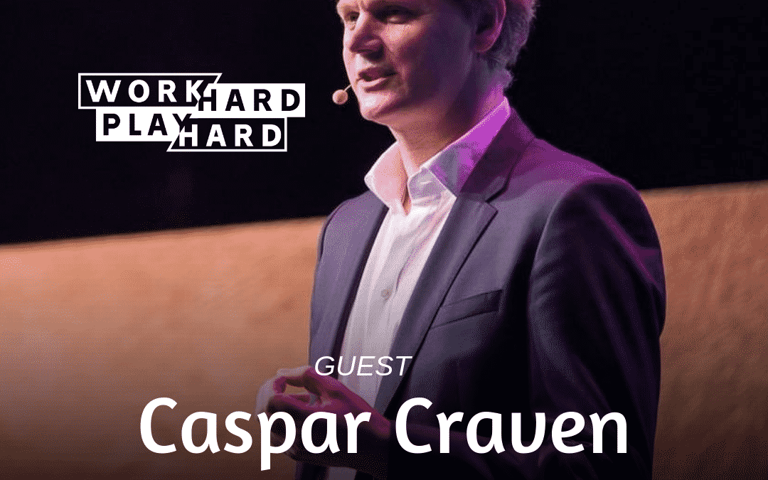 091: Caspar Craven | Putting Family First In Business