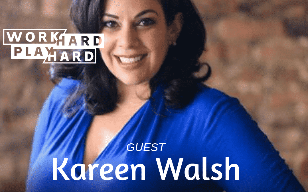121: Kareen Walsh | Leading with Value