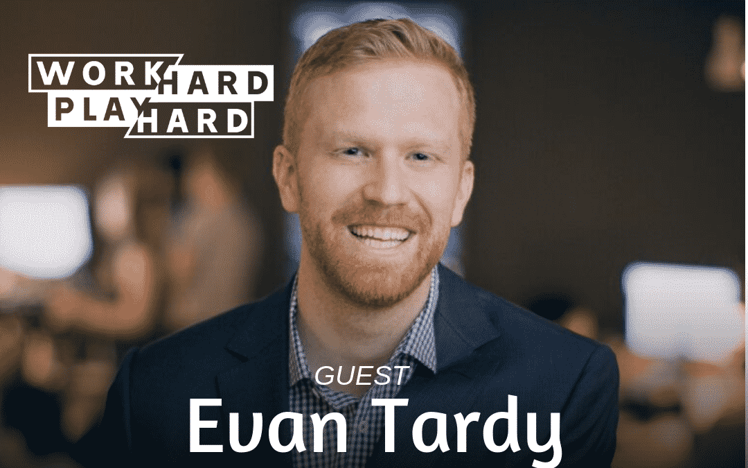 130: Evan Tardy | Scaling Massive Growth + Generating MILLIONS In Private Equity