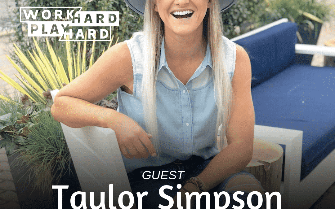 141: Taylor Simpson | Stop Blocking Yourself From Getting Everything You Want