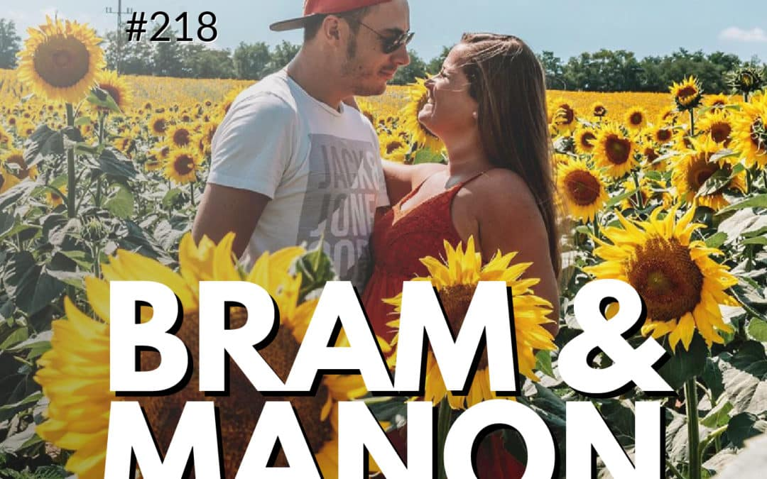 218: Bram & Manon (Flip Flop Wanderers) | On How To Live Life On Your Terms