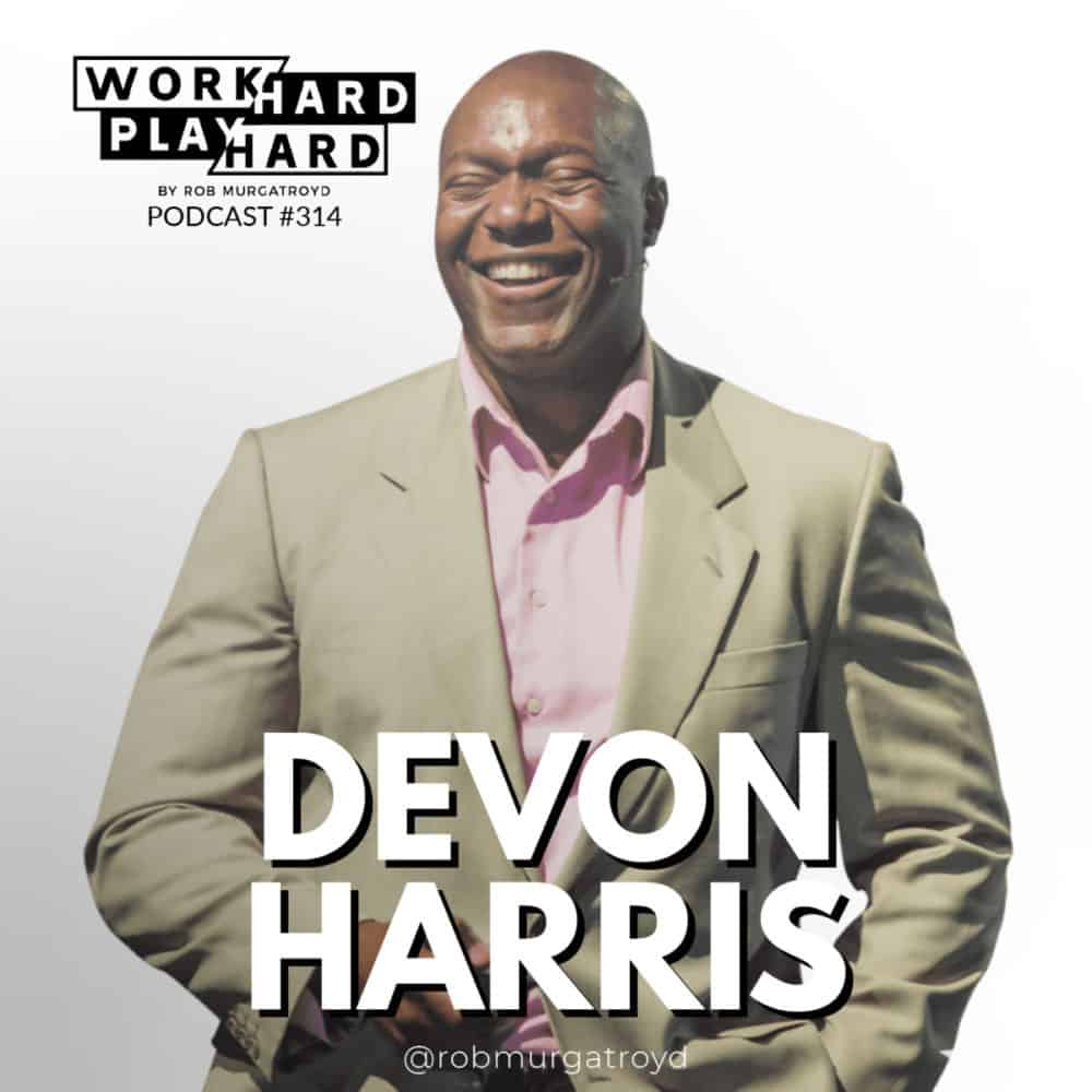 "314: Devon Harris | The Inspiration For ""Cool Runnings"" On Chasing the Impossible"