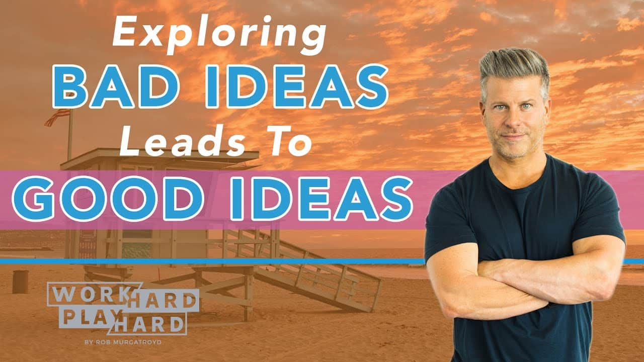Exploring Bad Ideas Leads to Good Ideas