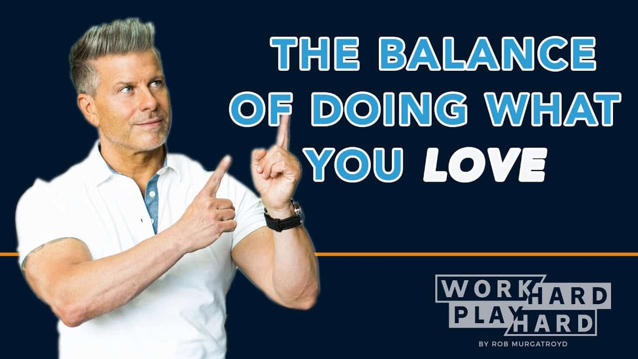 The Balance of Doing What You Love