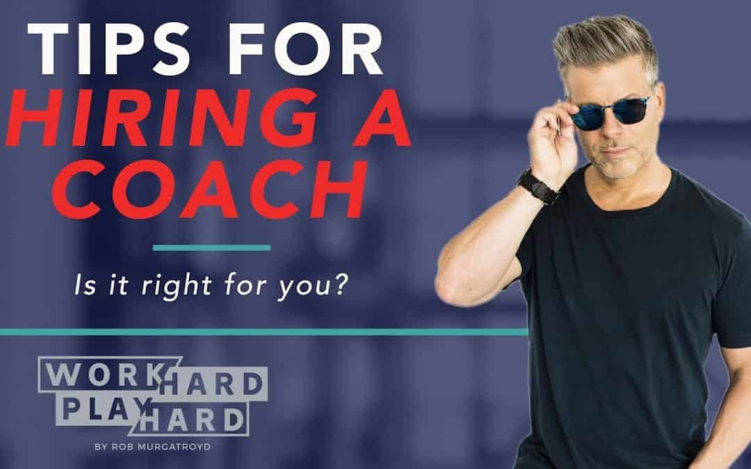 Tips for Hiring a Coach