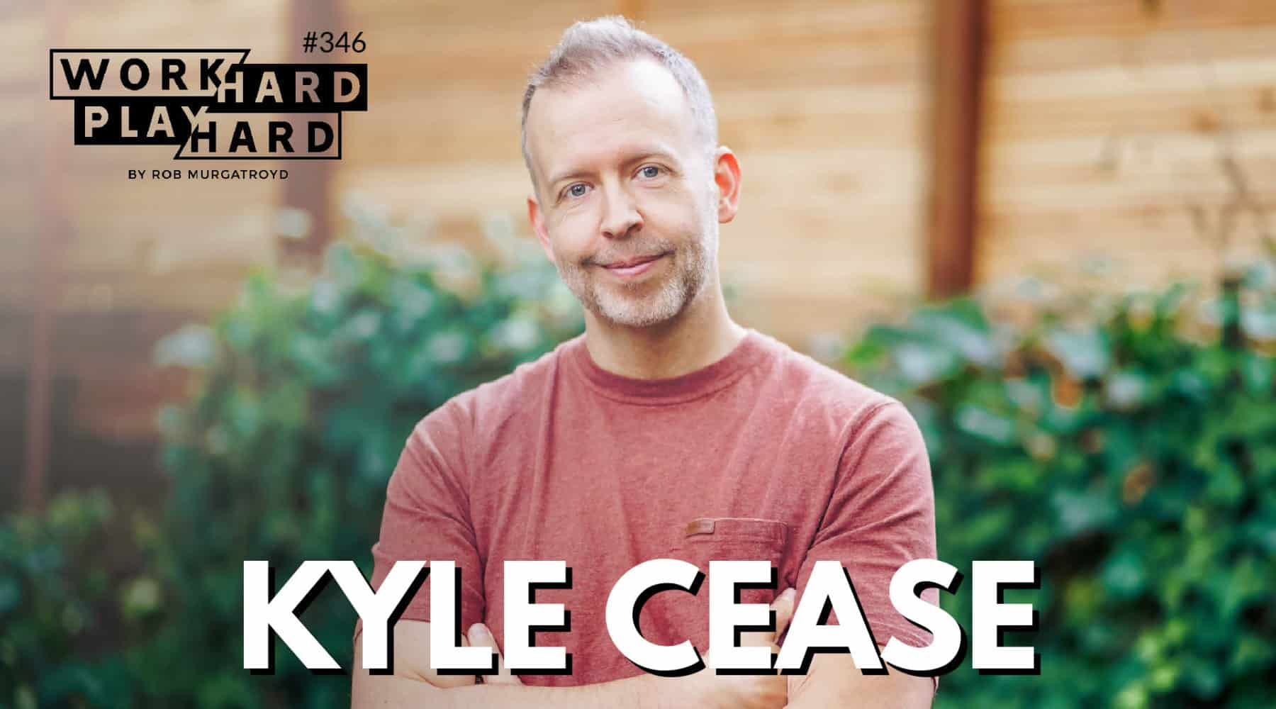 346. Kyle Cease On Finding Your Next Hill To Climb