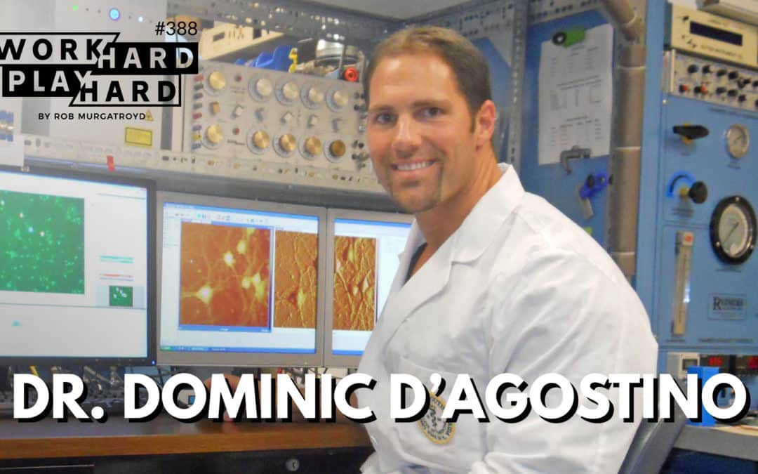 388. The REAL Science Behind Keto, Low-Carb Diet & How They OPTIMIZE Your Performance with Dr. Dominic D'Agostino